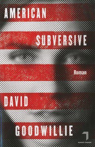 11. American subversive